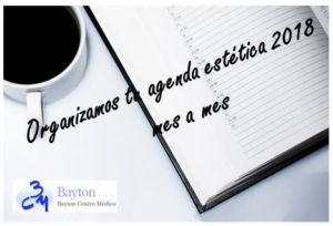 Tu agenda estetica 2018 - Clinica Bayton - Madrid