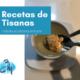 Recetas tisanas para hidaratar sistema inmune - Clínica Bayton Madrid